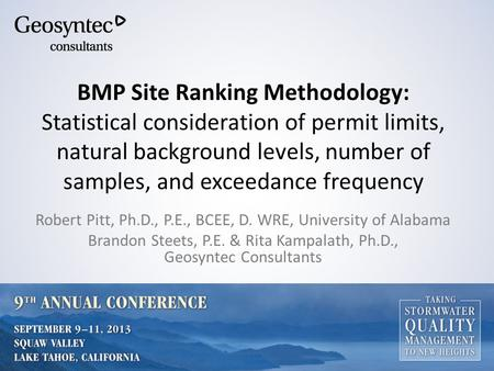 BMP Site Ranking Methodology: Statistical consideration of permit limits, natural background levels, number of samples, and exceedance frequency Robert.