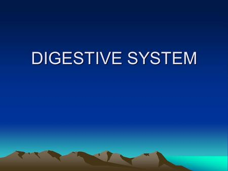 DIGESTIVE SYSTEM Digestive system Changes the food you eat into nutrients that your cells can use. Changes energy stored in food into energy the body.