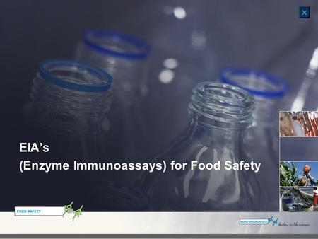 EIA's (Enzyme Immunoassays) for Food Safety. EIA's (Enzyme Immunoassays) for Food Safety EIA's are tests that use either an enzyme-bound antibody or enzyme-bound.
