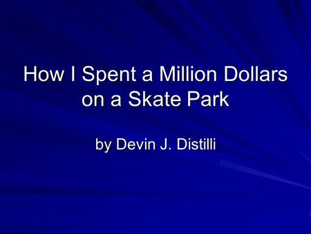 how to spend a million dollars movie