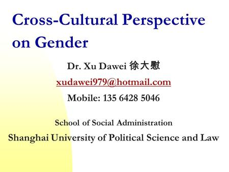 Cross-Cultural Perspective on Gender
