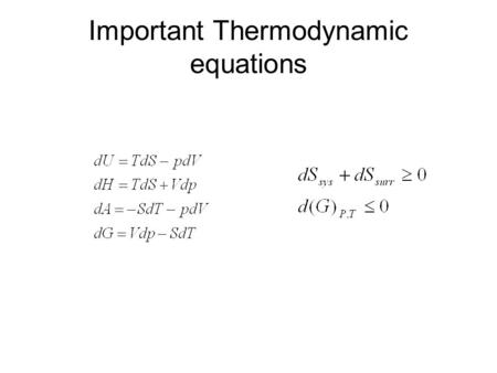 Important Thermodynamic equations