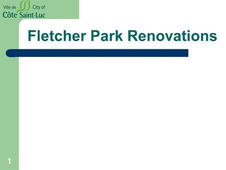 Fletcher Park Renovations 1. Existing Conditions.
