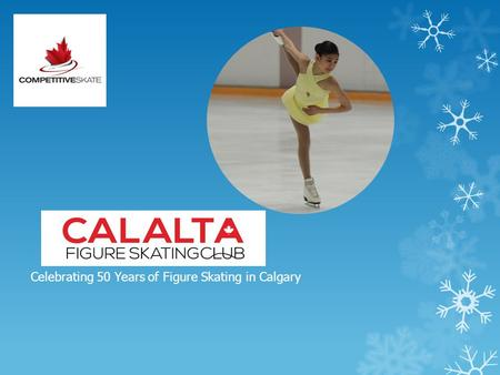 Celebrating 50 Years of Figure Skating in Calgary.