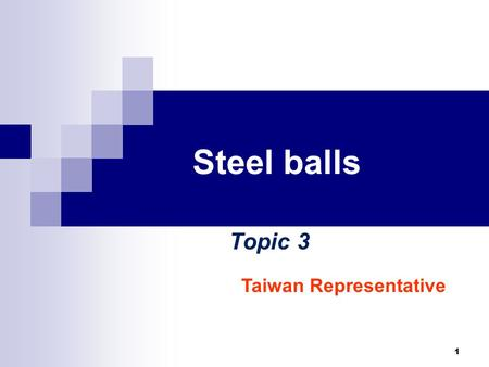 1 Steel balls Topic 3 Taiwan Representative. 2 Outline Question Experimental set up: Vertical collision Materials: Paper, Plastic, and Metal sheets Experimental.