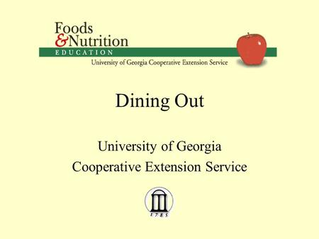 Dining Out University of Georgia Cooperative Extension Service.