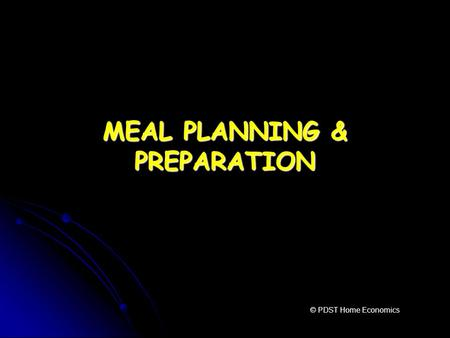MEAL PLANNING & PREPARATION
