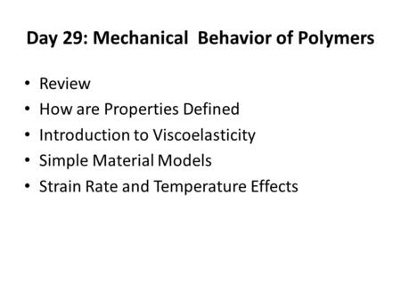 Day 29: Mechanical Behavior of Polymers