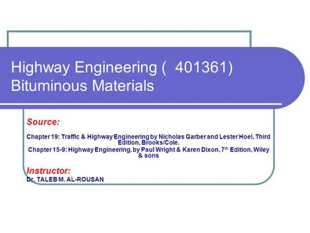 Highway Engineering ) ) Bituminous Materials