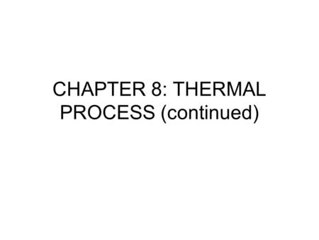 CHAPTER 8: THERMAL PROCESS (continued). Diffusion Process The process of materials move from high concentration regions to low concentration regions,