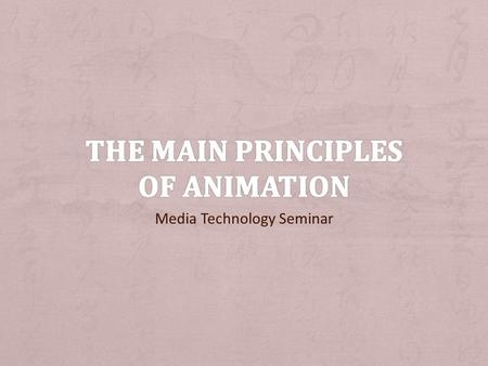 The Main Principles of Animation