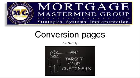 "Conversion pages Get Set Up. The first impression ad is designed to peak your targets interest Your ""cheese"" is something that would benefit them so they."