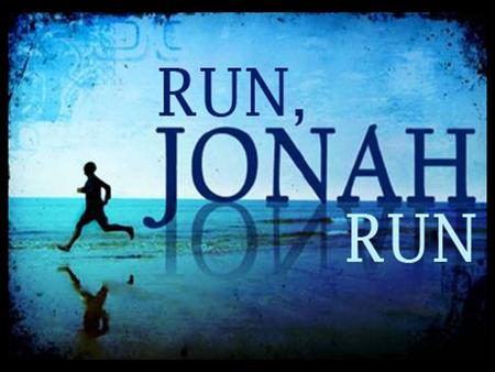FISH – 4X NINEVAH – 9X JONAH – 19X GOD – 38X HIDE & SEEK ~ JONAH 1:1-17.
