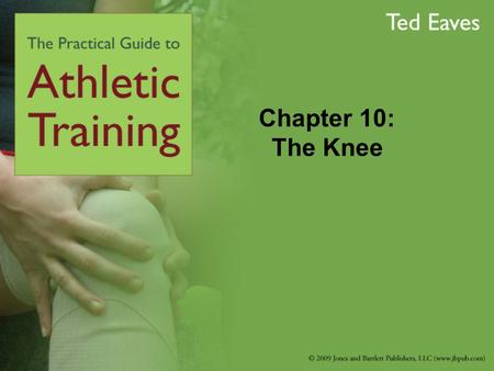 Chapter 10: The Knee. Anatomy The bones that comprise the knee joint: Tibia Fibula Femur Patella There are two joints in the knee: Tibiofemoral joint.