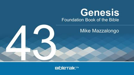 Foundation Book of the Bible Mike Mazzalongo Genesis 4 3.