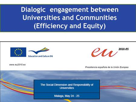 Dialogic engagement between Universities and Communities (Efficiency and Equity)