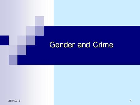 Gender and Crime 12/04/2017.