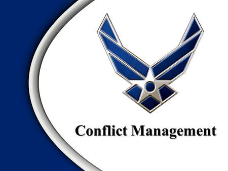Conflict Management. Overview Bomb Shelter Exercise Conflict Sources Filley's Antecedents Conflict Management Styles Situational Considerations Four Steps.