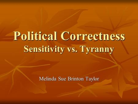 political correctness in the classroom