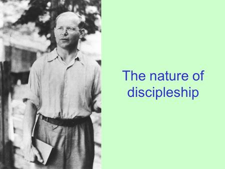 The nature of discipleship. what sort of community would we have to be in order to be the sort of people who live by our convictions?
