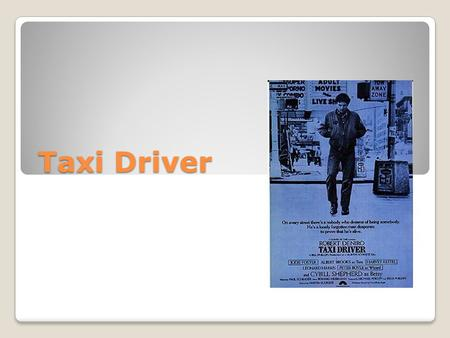 "Taxi Driver Yuta esaka. People on Taxi Driver Martin Scorsese who directed ""the departed"" ""shutter Island"" and so on. Robert De Niro, Cybill Shepherd,"