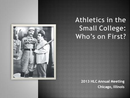 2013 HLC Annual Meeting Chicago, Illinois.  Setting the Context  Session Origins  Foundations of Excellence  Profiles from Our Co-Facilitators  To.