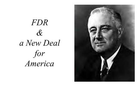 franklin d roosevelt brought the new deal to americas life Franklin d roosevelt was born into a wealthy family from new york he lived a privileged life and was taught at home by tutors he married his distant cousin, eleanor roosevelt, who was the niece of president theodore roosevelt.