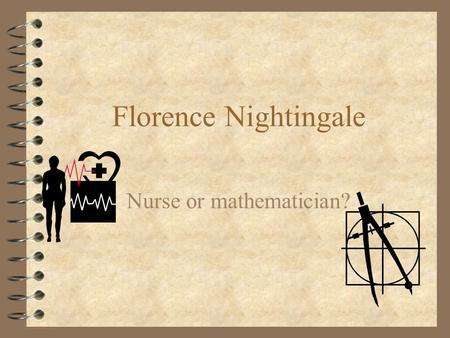 Nurse or mathematician?