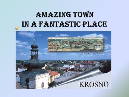 Amazing town in a fantastic place. COAT OF ARMS OF KROSNO.