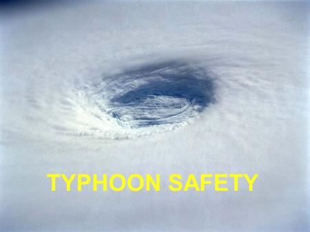 TYPHOON SAFETY.