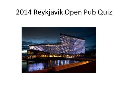 2014 Reykjavik Open Pub Quiz. Question #1 What is the FULL name of current World Champion Carlsen? Answer: Sven Magnus Oen Carlsen.