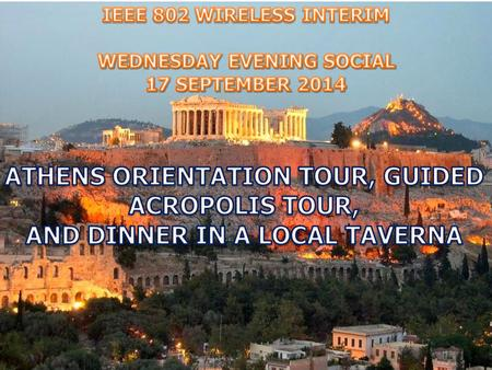 ATHENS ORIENTATION TOUR & ACROPOLIS VISIT The tour starts with an orientation to the modern city of Athens during which guests will view the most important.