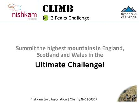 Summit the highest mountains in England, Scotland and Wales in the Ultimate Challenge! CLIMB 3 Peaks Challenge Nishkam Civic Association | Charity No1100307.