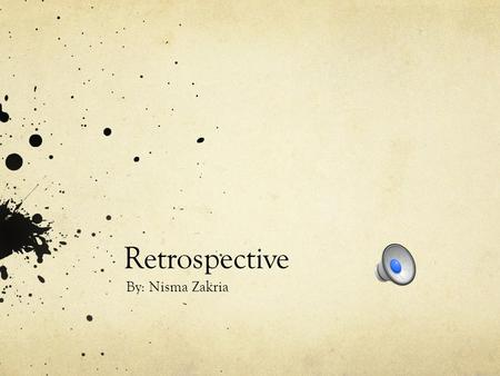 Retrospective By: Nisma Zakria Arts in NYC The city was always a ferry away for me, I just never bothered to explore it. It was always in my comfort.