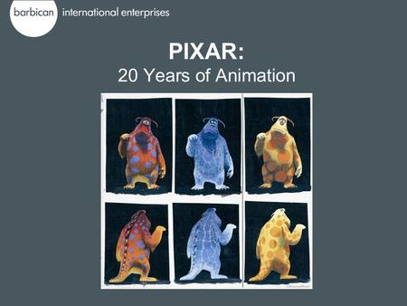 PIXAR: 20 Years of Animation. Pixar: 20 Years of Animation showcases the multidisciplinary talents of Pixar Animation studios, tracing the creative processes.