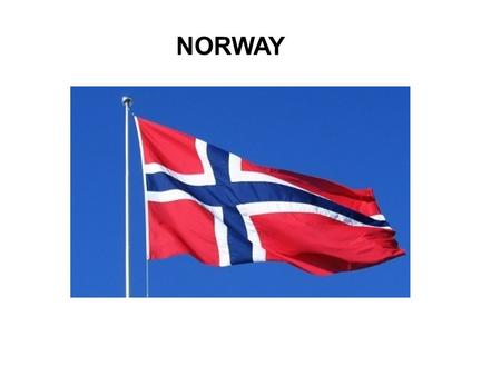 NORWAY. WHAT DO SPANISH PEOPLE KNOW ABOUT NORWAY? WE THINK OF … snow glaciers fiords Vikings polar bears pink salmon reindeer spectacular nature ecology.