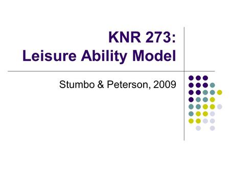 KNR 273: Leisure Ability Model