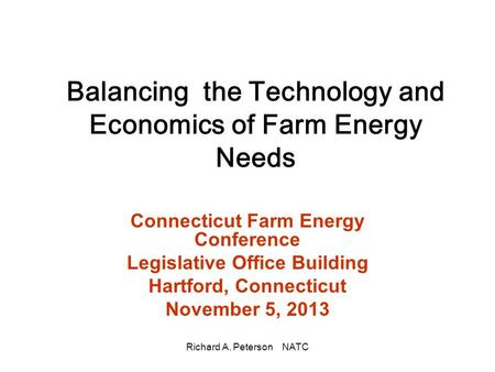 Balancing the Technology and Economics of Farm Energy Needs