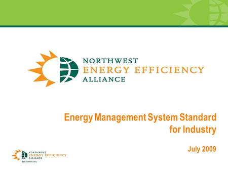 0 Energy Management System Standard for Industry July 2009.