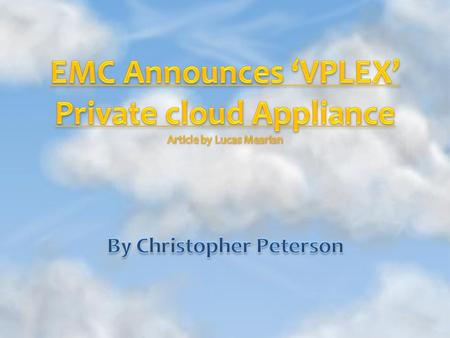 A private cloud appliance that allows synchronous replication between storage arrays- and the applications and virtual machines with them- that are up.