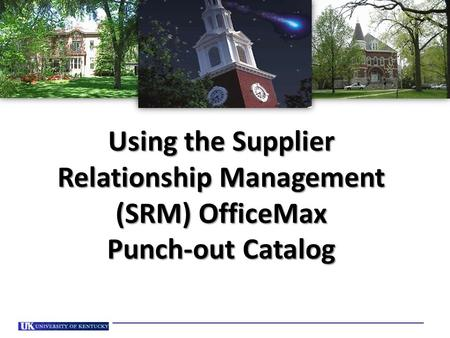 Using the Supplier Relationship Management (SRM) OfficeMax Punch-out Catalog.