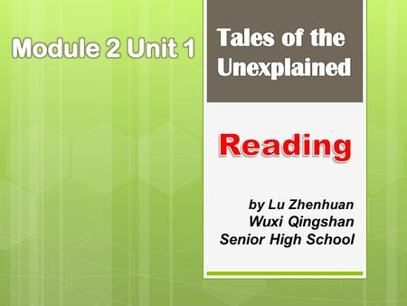by Lu Zhenhuan Wuxi Qingshan Senior High School  unexplained.