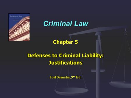 Defenses to Criminal Liability: