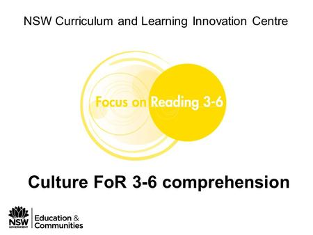 Phase 1 Module 4 Leading FoR 3-6 in your school NSW Curriculum and Learning Innovation Centre Culture FoR 3-6 comprehension.