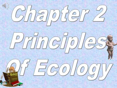 Chapter 2 Principles Of Ecology.