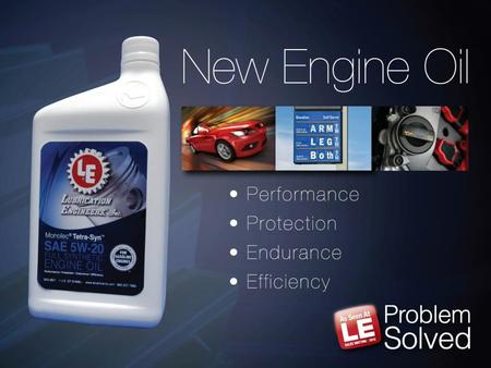11. 22 LE's new PCMO Introduction Full Synthetic 5W-20 & 5W-30 Available beginning March 15, 2012 Contains  100% Synthetic base fluids  Optimized proprietary.