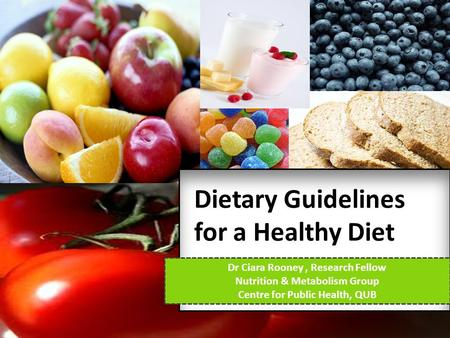 Dietary Guidelines for a Healthy Diet