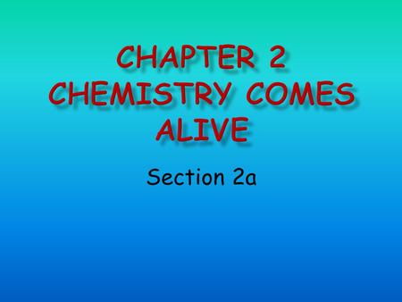 Section 2a. Levels Chemical Cells Tissue Organ Organ system Organism Today we are working on…
