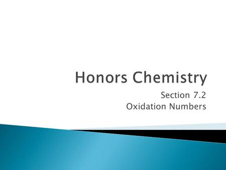 Section 7.2 Oxidation Numbers