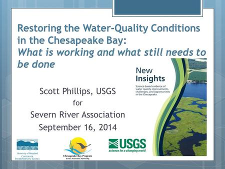Scott Phillips, USGS for Severn River Association September 16, 2014.